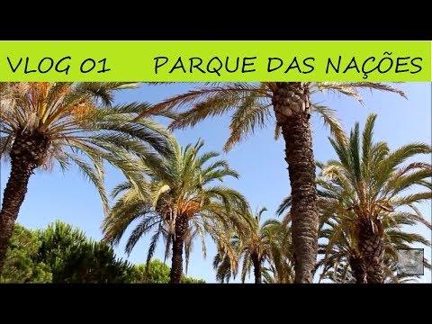 VLOG 01 PARQUE DAS NAÇÕES MARINA - EXPO SUL - LISBOA PORTUGAL