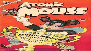 Atomic Mouse No 4R Comix Book Movie