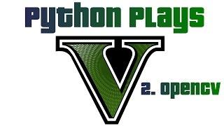 OpenCV - Python plays Grand Theft Auto 5 p.2
