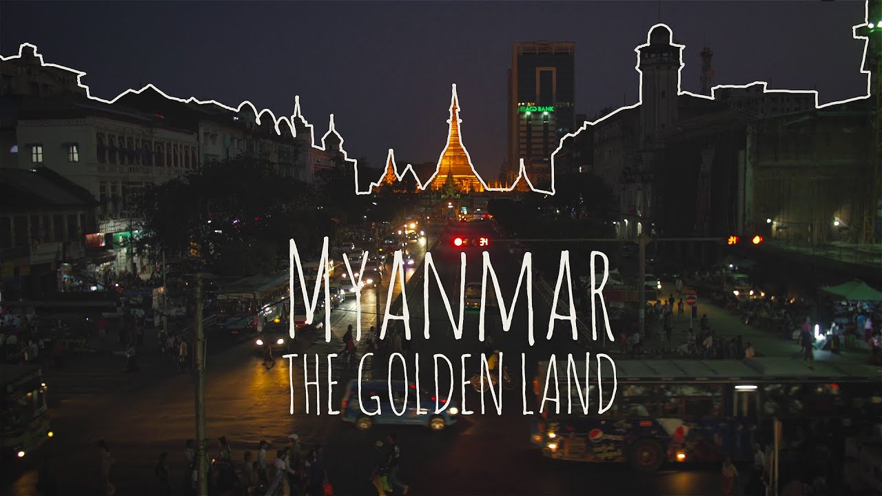 golden land myanmar essay