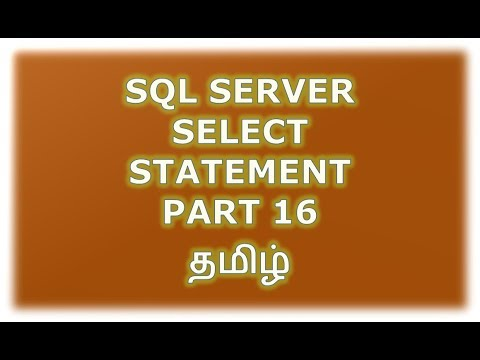 Select statement in SQL Server - Part 16 Tamil