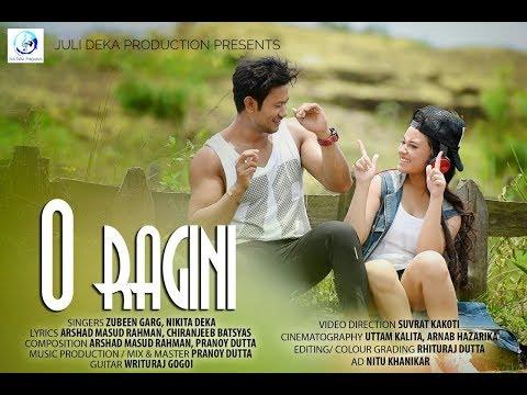 O Ragini || Zubeen Garg || Nikita Deka || New Assamese Song 2018