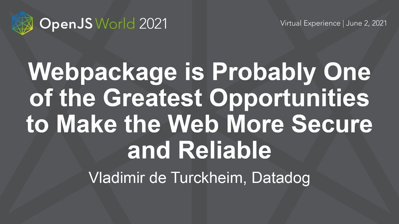 Webpackage is One of the Greatest Opportunities to Make the Web