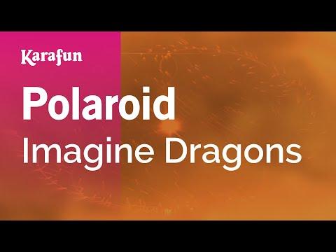 Karaoke Polaroid - Imagine Dragons *
