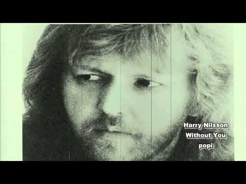Harry Nilsson Without You HD