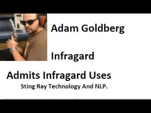 Infragard  Member Admits To Gang Stalking & Sting Ray Tracking.