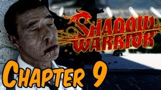 Shadow Warrior 2013 Walkthrough - Chapter 9 I Liked You Better When You Were Dumb And Gorgerous HD
