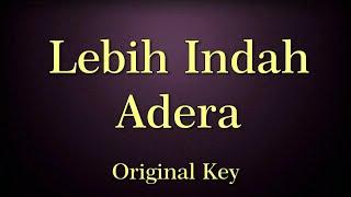 Lebih Indah Adera Karaoke Original Key