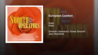 Gota - European comfort