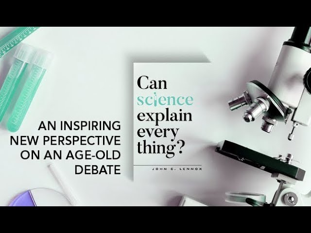 Can science explain everything?   An interview with John Lennox