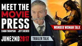 Wonder Woman Discussion w/ Roxy Striar, Murder On The Orient Trailer & More - Meet The Movie Press