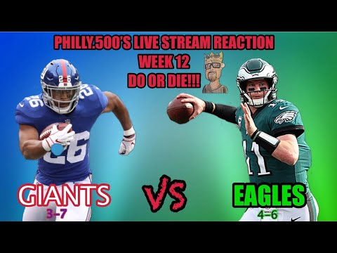 Giants VS Eagles Live Reaction!!!