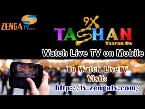 ZengaTV.com - Watch Live 9X Tashan Channel on your Mobile!