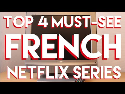 BEST FRENCH NETFLIX SERIES TO BOOST YOUR FRENCH (and Just To Enjoy) | The Francofile