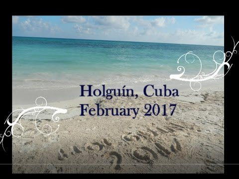 Holguin Cuba  Vacation / Discovery / Places to see