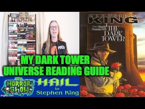 THE DARK TOWER Kingverse Reading Guide & Order - Hail To Stephen King EP110