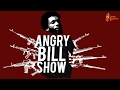 #AngryBillShow Episode 15: Real Talk with Barburying Diggy