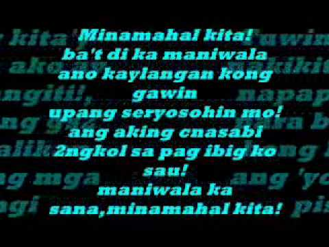 Minamahal kita w/ lyrics ^_^