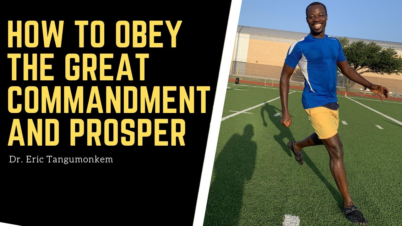 How to Obey the Great Commandment and Prosper