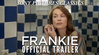 FRANKIE | Official Trailer HD (2019)