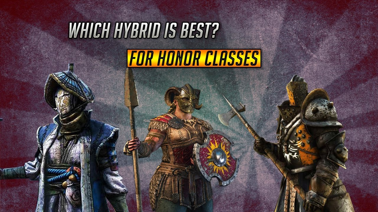 Which Hybrid Is The Best For Honor