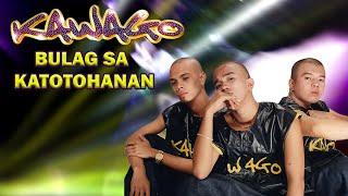 Bulag Sa Katotohanan By Kawago Featuring Girlie Cruz  (With Lyrics)