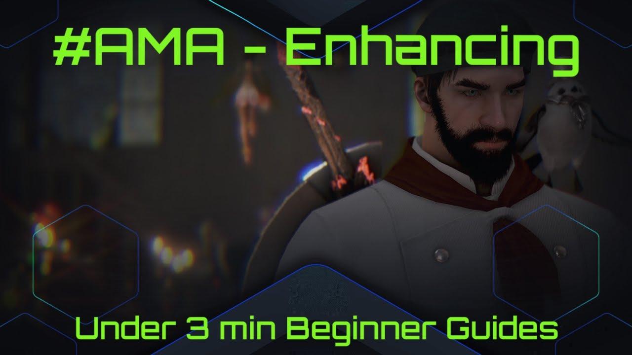 #BeginnerGuides - Black Desert Online [BDO] Beginner Enhancement Guide