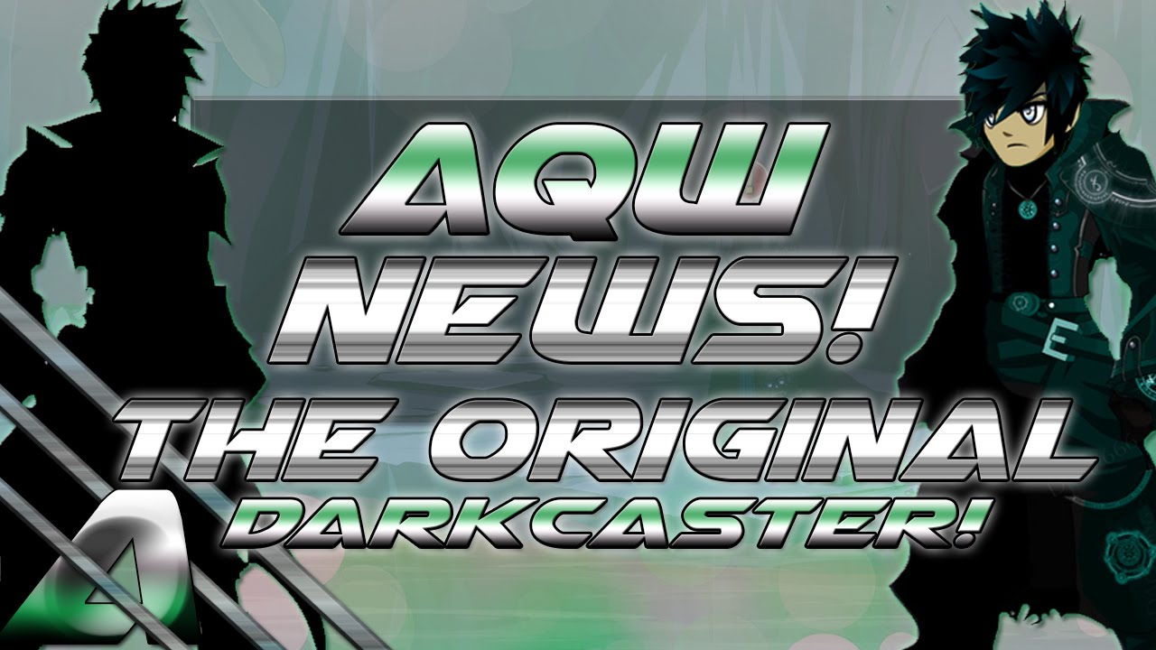 AQW News: Dark Caster 2016 (The Original Darkcaster will finally be  released after 6 Years!)