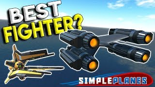 BEST FIGHTER IN THE GAME & FUTURE MILITARY! - Simple Planes Creations Gameplay - EP 14