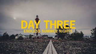 day three endless summer nights