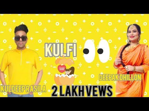 Kulfi   Kuldeep Rasila  & Deepak Dhillon   New Punjabi Song 2018   VS Records