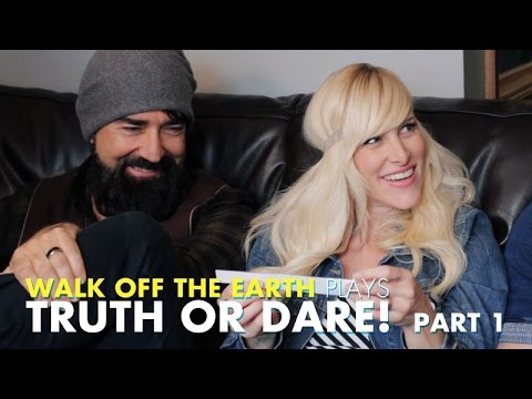 Walk Off The Earth Play Truth or Dare - Part 1