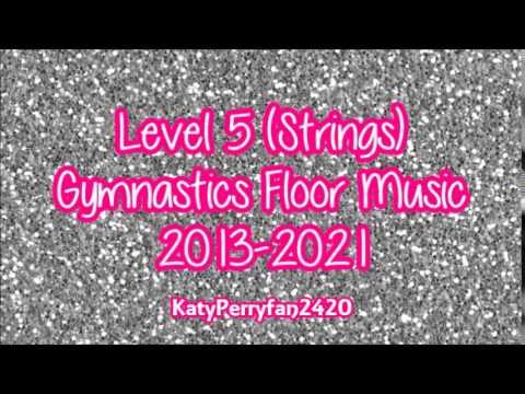 Level 5 (Strings) Gymnastics Floor Music 2013-2021
