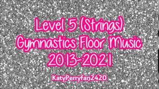 Level 5 (Strings) Gymnastics Floor Music 2013-2021