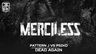 Pattern J vs Psiko - Dead again (Brutale - BRU 010)