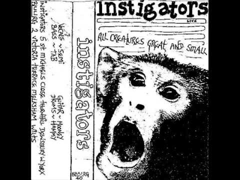 Instigators - All Creatures Great And Small (Tape 1984)