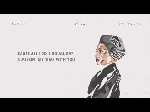 Yuna - All I Do (Lyrics)