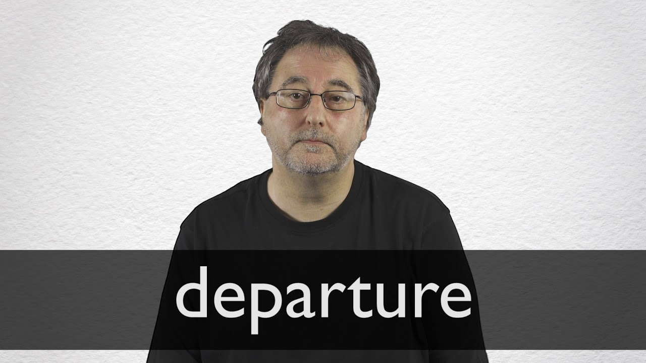 How to pronounce DEPARTURE in British English