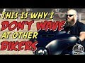 Why I DONT WAVE to other BIKERS