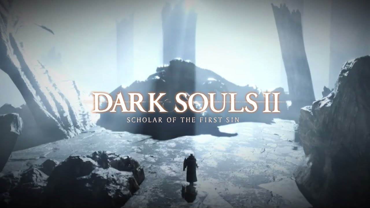 Dark Souls Ii Scholar Of The First Sin Announcement Trailer