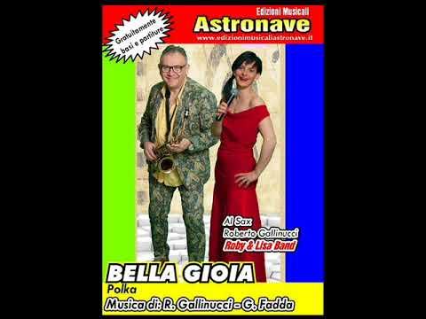 BELLA GIOIA (polka)       di: R.Gallinucci - G.Fadda