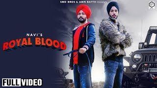 Royal Blood | Navi | SMD Brothers Media | Latest Punjabi Song 2019