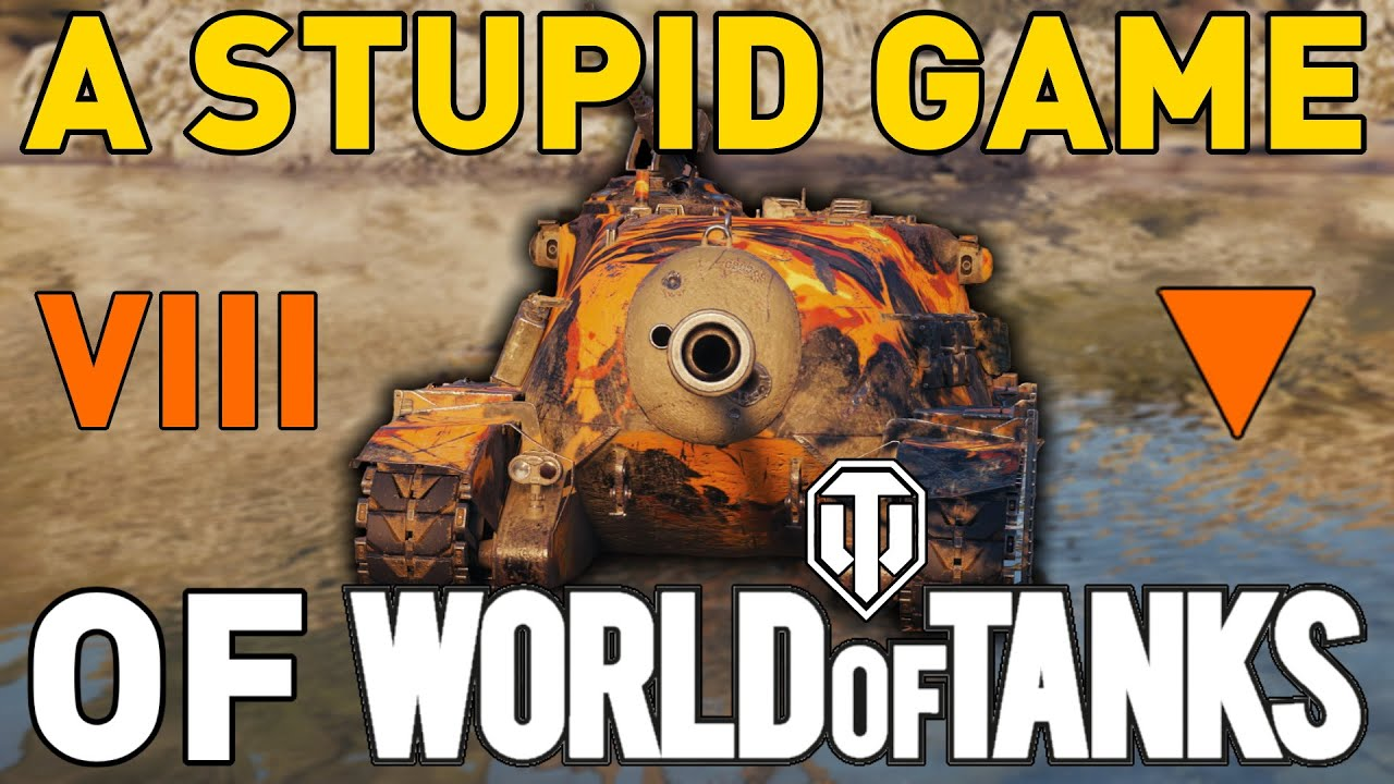 A Stupid Game of World of Tanks!