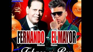 Fernando Villalona Ft El Mayor Clasico - Tabaco Y Ron..