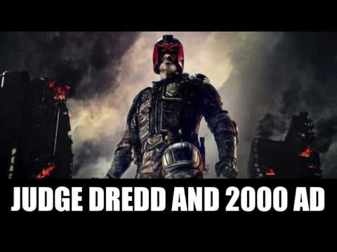 Judge Dredd and 2000 AD