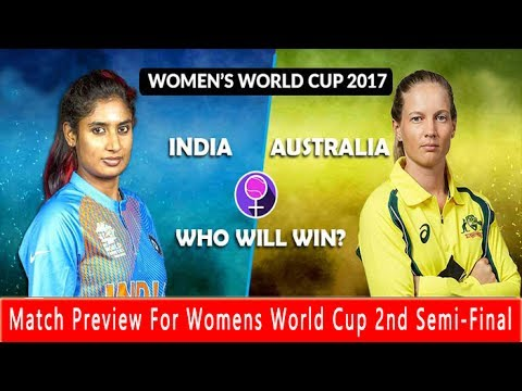 Match Preview IND vs AUS | Womens World Cup 2nd Semi-Final 2017 | India vs Australia