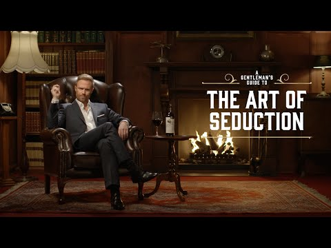 A Gentleman's Guide to the Art of Seduction