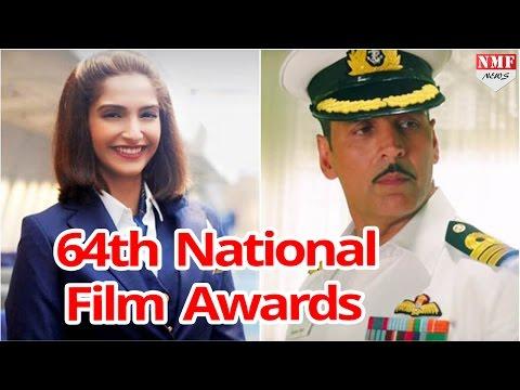 National film Award Declared  -Akshay kumar and Neerja wins