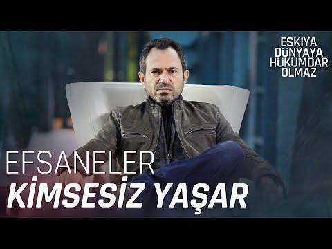Kimsesiz Yaşar'ın Unutulmaz Sahneleri - Eşkıya Dünyaya Hükümdar Olmaz