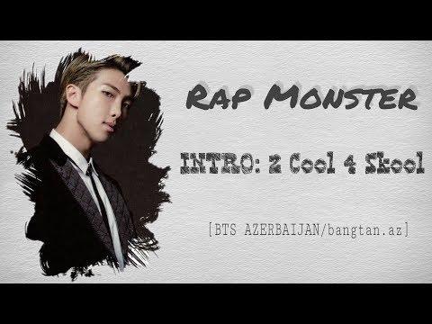 BTS - Intro: 2 Cool 4 Skool [Color coded Han Rom Azerbaijani]